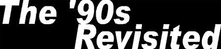 90srevisited