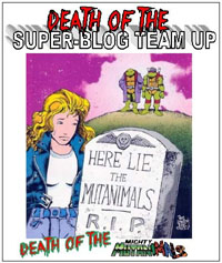 Death of the Super-Blog Team Up: Death of the Mighty Mutanimals