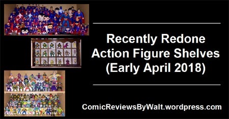 recently_redone_action_figure_shelves_april_2018_blogtrailer
