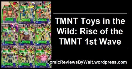 tmnt_toys_in_the_wild_rise_of_the_tmnt_wave_1_blogtrailer