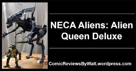 neca_aliens_alienqueen_blogtrailer