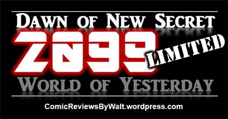 dawn_of_new_secret_2099_limited_world_of_yesterday_blogtrailer