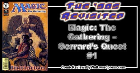 magic_the_gathering_gerrards_quest_001_blogtrailer