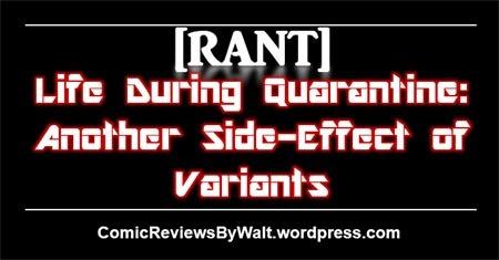 rant_quarantine_variants_blogtrailer
