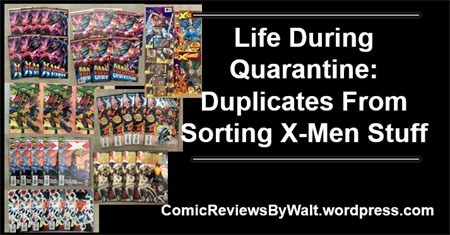 life_during_quarantine_duplicates_from_sorting_xmen_stuff_blogtrailer