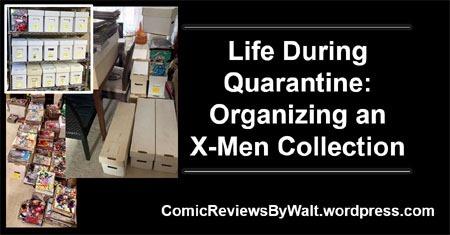 life_during_quarantine_organizing_an_xmen_collection_blogtrailer