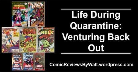life_during_quarantine_venturing_back_out